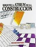 Biblioteca Atrium de la Construcción Materiales para la Construcción / Océano Grupo Editorial