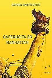 Caperucita en Manhattan av Carmen Martín…