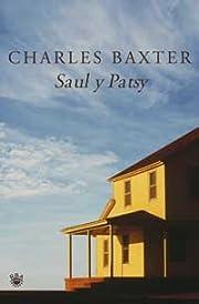 Saul y Patsy af Charles Baxter