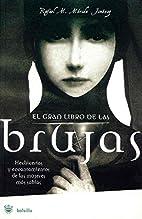 El gran libro de las brujas by Rafel M.…