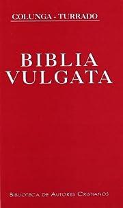 Biblia Vulgata (Latin Edition) av Alberto.…