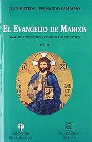 EL EVANGELIO DE MARCOS. II. Análisis…