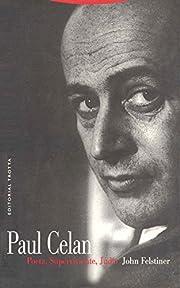 Paul Celan: Poeta, superviviente, judío /…