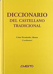 Diccionario del castellano tradicional de…