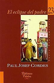 El Eclipse del Padre por Paul Josef Cordes