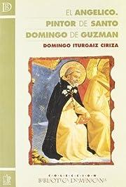 El Angélico, pintor de Santo Domingo de…