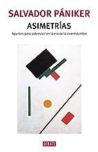 Asimetrías : apuntes para sobrevivir en la…