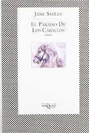 El paraíso de los caballos (Spanish…