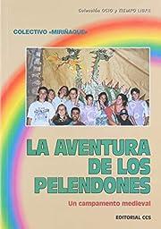 AVENTURA DE LOS PELENDONES, LA – tekijä:…
