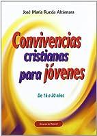 Convivencias cristianas para jóvenes de 16…