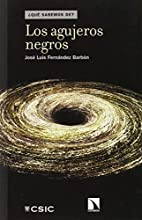 Los agujeros negros by José Luis Fernández…