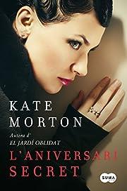 L'Aniversari secret af Kate Morton
