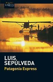 Patagonia express av Luis Sepúlveda