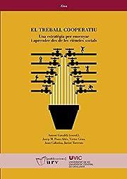 El treball cooperatiu by Antoni Gavaldà