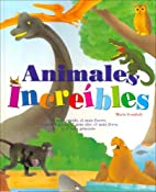 Animales Increibles (Spanish Edition) by…