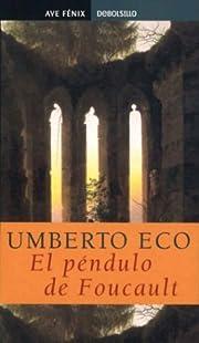 El Péndulo de Focault af Umberto Eco