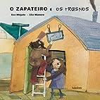 O ZAPATEIRO E OS TRASNOS by Eva Mejuto