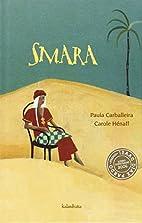 Smara by Paula Carballeira
