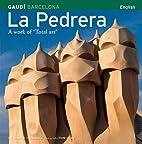 La Pedrera: A Total Work of Art by Josep M.…