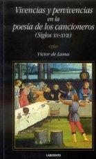 Vivencias y pervivencias en la poesía de los cancioneros (siglos XV-XVII)