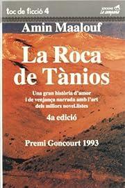La Roca de Tnios af Amin Maalouf