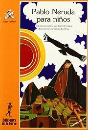 Pablo Neruda Para Ninos/ Pablo Nerudo for…