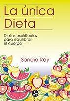 Unica Dieta (Coleccion Renacimiento y…