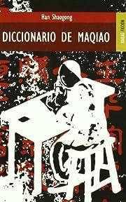 Diccionario de Maqiao af Han Shaogong