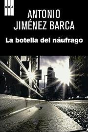 La botella del naúfrago (Spanish Edition)…