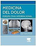 Medicina del dolor; perspectiva internacional.