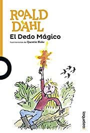 EL DEDO MAGICO – tekijä: Roald Dahl