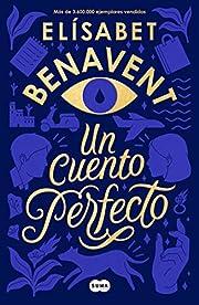 Un cuento perfecto / A Perfect Short Story…