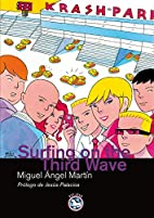 Surfing on the third wave by Miguel Ángel…