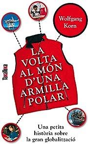 La volta al món d'una armilla polar…