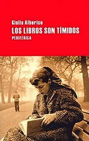 Libros son tímidos, Los av Giulia Alberico