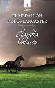 El Medallón de los Lancaster de Claudia…