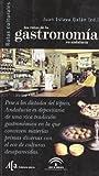 Las rutas de la gastronomía en Andalucía
