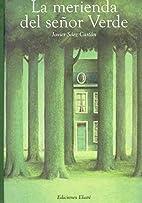La merienda del senor verde/ The Mr Green…