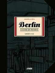 Berlín. Ciudad de piedras (Berlín, #1)