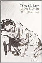 !El arte o la vida! El caso Rembrandt by…