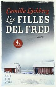 FILLES DEL FRED, LES af Camilla Läckberg