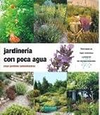 JARDINERIA CON POCA AGUA-2 ED. by…