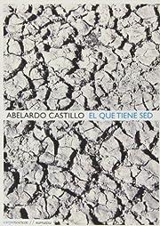 El que tiene sed de Abelardo Castillo