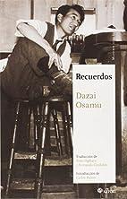 Recuerdos by Osamu Dazai
