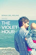 The Violet Hour by Sergio del Molino