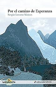 Por el camino de Esperanza (Spanish Edition)…