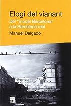 Elogi del vianant : del model Barcelona a…