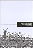 Quijote e islam by Antonio Medina Molera