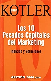 Los Diez Pecados Capitales de Marketing:…