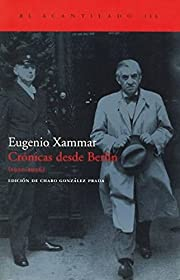 Cronicas desde Berlin 1930-1936 / Chronicles…